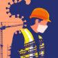 Nuovo Protocollo sicurezza cantieri anti Covid 19